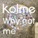 [Single] kolme – Why not me (2018.10.29/AAC/RAR)