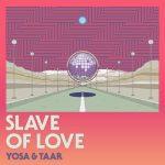 [Single] YOSA & TAAR – Slave of Love feat. 向井太一 & MINMI (2018.08.31/AAC+FLAC/RAR)