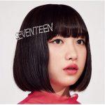 [Album] 吉田凜音 – SEVENTEEN (2018.04.25/AAC+FLAC/RAR)