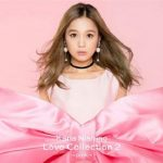 [Album] 西野カナ – Love Collection 2~pink~ (2018.11.21/MP3/RAR)