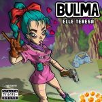 [Single] Elle Teresa – Bulma (2018.11.05/FLAC/RAR)