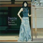 [Album] Mariya Takeuchi – Denim (2007/FLAC + MP3/RAR)