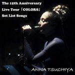 [Album] 土屋アンナ – The 15th Anniversary Live Tour「COLORS」 Set List Songs (2017.12.25/MP3/RAR)