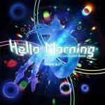 [Single] Kizuna AI (キズナアイ) – Hello, Morning (Pa's Lam System Remix) (2018.11.23/MP3/RAR)