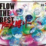 [Album] FLOW – FLOW THE BEST ~アニメ縛り~ (2018.03.07/MP3+FLAC Hi Res/RAR)