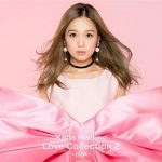 [Album] 西野カナ – Love Collection 2~pink~ (2018/FLAC + MP3/RAR)