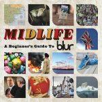 [Album] Blur – Midlife: A Beginners Guide to Blur (2009/FLAC + MP3/RAR)