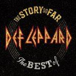 [Album] Def Leppard – The Story So Far: The Best Of Def Leppard (2018/FLAC + MP3/RAR)