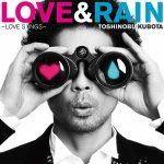 [Album] 久保田利伸 – LOVE&RAIN~LOVE SONGS~ (2010.11.24/MP3/RAR)