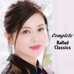 [Album] Kyoko Koizumi – Complete Ballad Classics (2018/MP3/RAR)