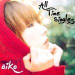 [Album] aiko – All Time Singles (2018/MP3+FLAC/RAR)