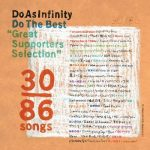 [Album] Do As Infinity – Do The Best: Great Supporters Selection (2006/FLAC + MP3/RAR)
