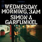[Album] Simon & Garfunkel – Wednesday Morning, 3 A.M. (2015.07.01/MP3+Hi-Res FLAC/RAR)