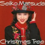 [Album] Seiko Matsuda – Christmas Tree (1991/FLAC + MP3/RAR)