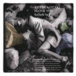 [Album] Yutaka Ozaki – I LOVE YOU ballade best (2011/FLAC + MP3/RAR)