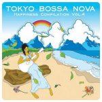 [Album] Various Artists – Tokyo Bossa Nova Happiness Compilation Vol.4 (2001.08.20/MP3+FLAC/RAR)