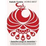 [Album] 冨田恵一 – WORKS BEST~beautiful songs to remember~ (2011.03.02/MP3+Flac/RAR)