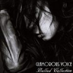 [Album] 中島美嘉 – Glamorous Voice Ballad Collection (2018/MP3+FLAC/RAR)