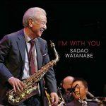 [Album] 渡辺貞夫 – I'm With You (2015.04.01/MP3+FLAC/RAR)