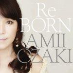 [Album] 尾崎亜美 – ReBORN (2009.04.29/MP3/RAR)