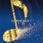 [Album] 小田和正 – LOOKING BACK 2 (2001.05.16/MP3+FLAC/RAR)