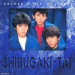 [Album] シブがき隊 – ゴールデンJポップ~ザ・ベスト (1998.08.21/MP3/RAR)