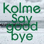[Single] kolme – Say good bye (2019.01.14/AAC/RAR)