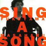 [Album] 福山雅治 – SING A SONG (1998.06.24/MP3+FLAC/RAR)