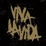 [Album] Coldplay – Viva La Vida Or Death And All His Friends (Prospekts March Edition) (2008.11.24/MP3+FLAC/RAR)