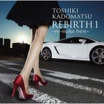 [Album] 角松敏生 – REBIRTH 1 ~re-make best~ (2012.03.14/MP3+FLAC/RAR)
