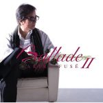 [Album] 布施明 – Ballade II (2009.04.08/MP3/RAR)