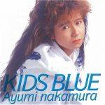 [Album] 中村あゆみ – Kids Blue (1989.06.24/MP3+FLAC/RAR)