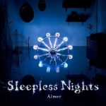 [Album] Aimer – Sleepless Nights (2012.11.03/FLAC Hi-Res+MP3/RAR)