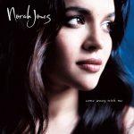 [Album] Norah Jones – Come Away With Me (2002.02.14/MP3+Hi-Res FLAC/RAR)
