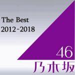 [Album] 乃木坂46 – The Best 2012 – 2018 (2019/MP3/RAR)