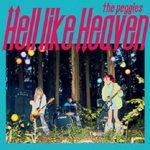 [Album] the peggies – Hell like Heaven (2019.02.06/AAC/RAR)