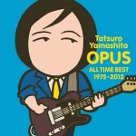 [Album] 山下達郎 – OPUS 〜ALL TIME BEST 1975-2012〜 (2012.09.26/MP3/RAR)