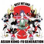 [Album] ASIAN KUNG-FU GENERATION – Best Hit AKG (2012.01.18/MP3/RAR)