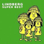 [Album] LINDBERG – SUPER BEST (2007.07.25/MP3/RAR)