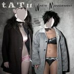 [Album] t.A.T.u. – Waste Management (2009.12.15/MP3/RAR)