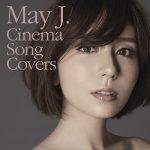 [Album] May J. – Cinema Song Covers (2018.07.25/MP3+Flac/RAR)