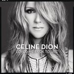 [Album] Céline Dion – Loved Me Back to Life (2018.06.24/MP3/RAR)