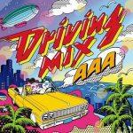 [Album] AAA – Driving MIX (2013.12.25/AAC/RAR)