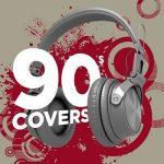 [Album] Various Artists – 90s Covers (2019.04.12/MP3/RAR)
