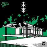 [Album] ノーナ・リーヴス – 未来 (2019.03.13/MP3/RAR)