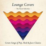 [Album] Various Artists – Lounge Covers (2016/MP3/RAR)