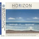 [Album] Various Artists – HORIZON ~Kayama Yuzo Cover Songs~ (2003.07.23/MP3+Flac/RAR)