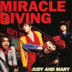 [Album] JUDY AND MARY – Miracle Diving (1995.12.03/MP3/RAR)