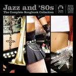 [Album] Various Artists – Jazz and 80s – The Complete Collection (2014.01.28/MP3/RAR)