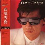 [Album] 西城秀樹 – From Tokyo (1986.06.15/MP3/RAR)